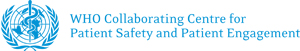 WHO Collaborating Centre for Patient Safety and Patient Engagement
