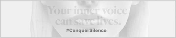 Conquer Silence web banner - Your inner voice can save lives