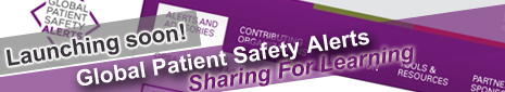 Global Patient Safety Alerts