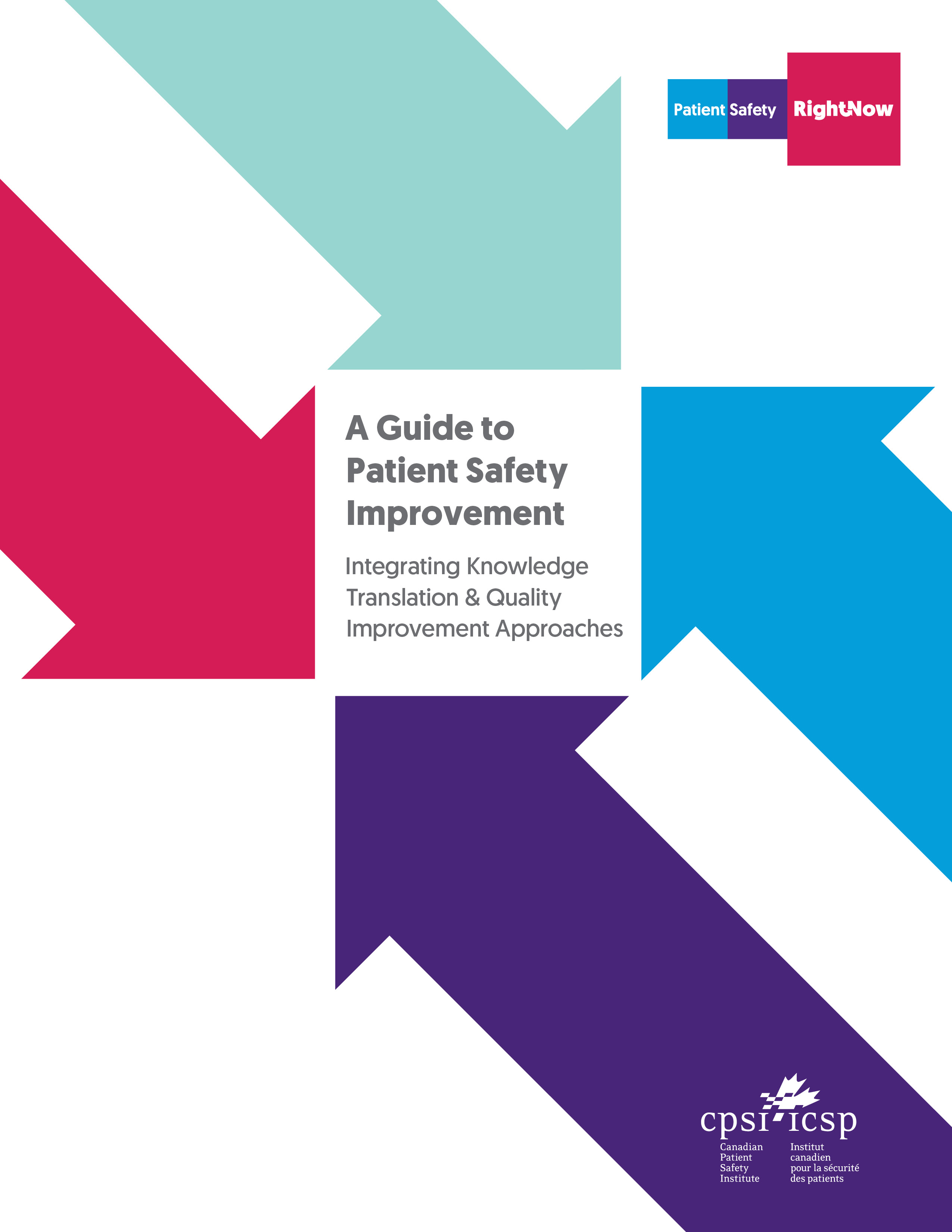 A Guide to Patient Safety Improvement