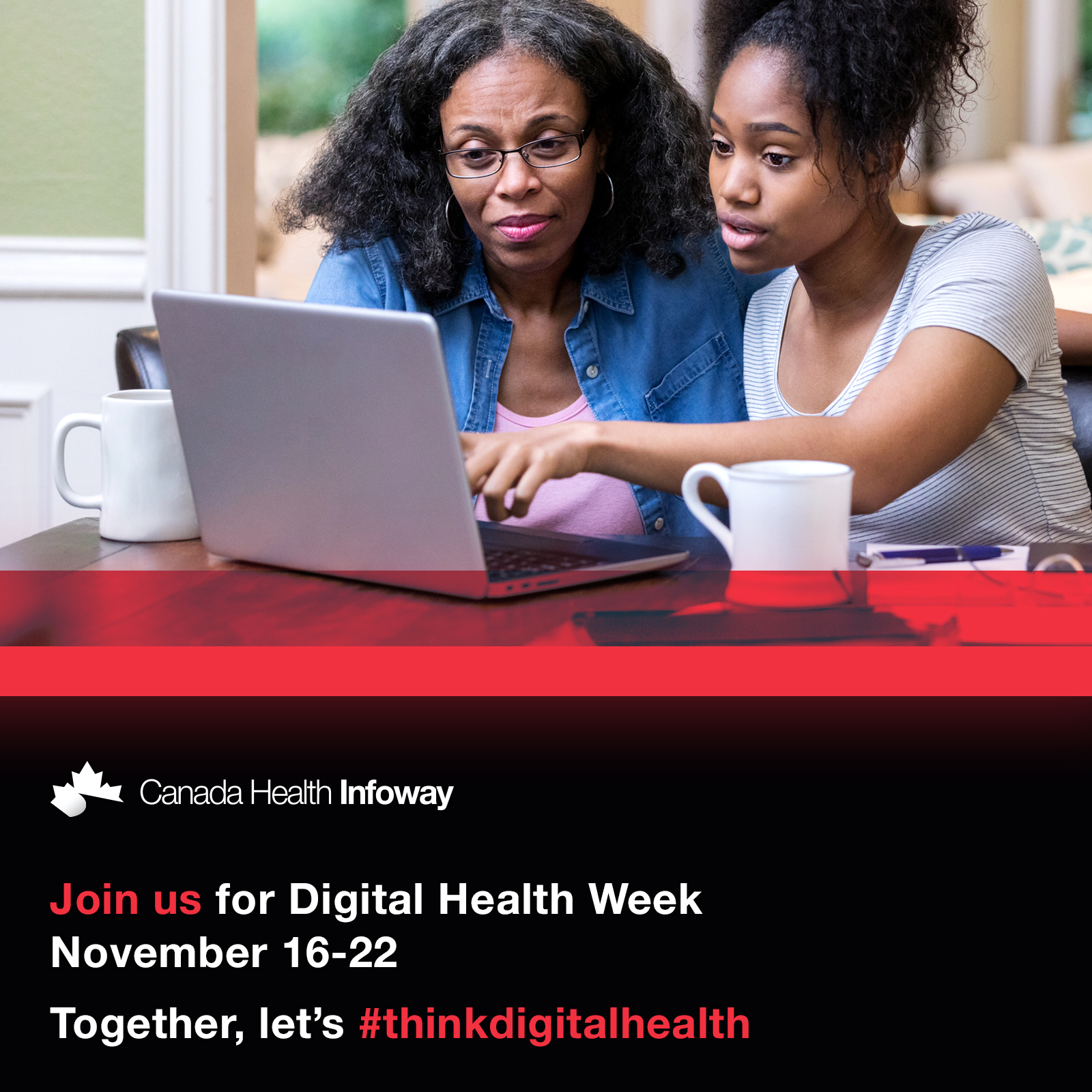 Canada Health Infoway. Join us for Digital Health Week November 18 - 22. Together, let's  #ThinkDigitalHealth