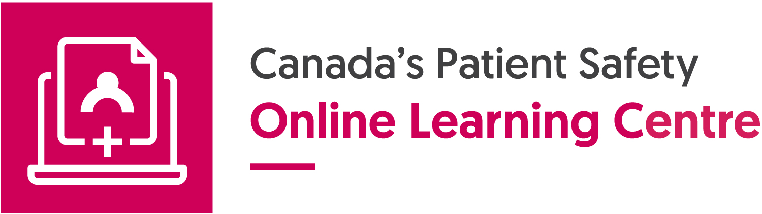 Canada's Patient Safety Online Learning Centre