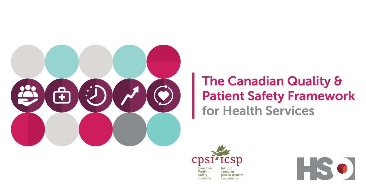 Canadian Quality & Patient Safety Framework for Health Services