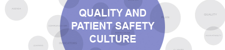 Quality and Patient Safety Culture